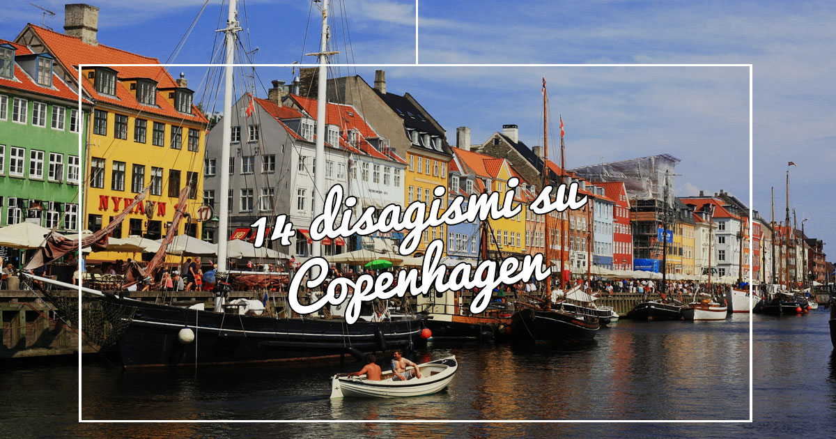 14 Cose da sapere su Copenaghen