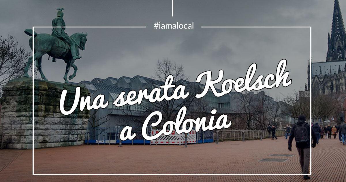 Cosa-Fare-La-Sera-A-Colonia-Serata-Koelsch