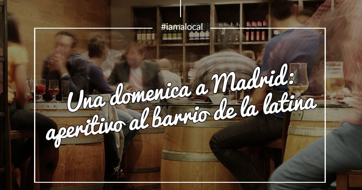 Cosa-Fare-La-Sera-A-Madrid_Domenica-La-Latina