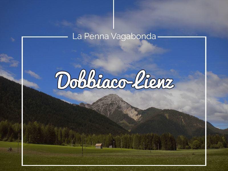 La bicicletta è la penna che scrive sull'asfalto : Dobbiaco-Lienz