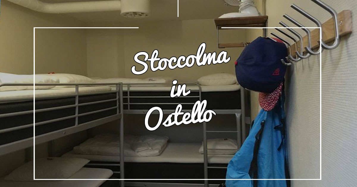 A Stoccolma in ostello? Perchè no!?