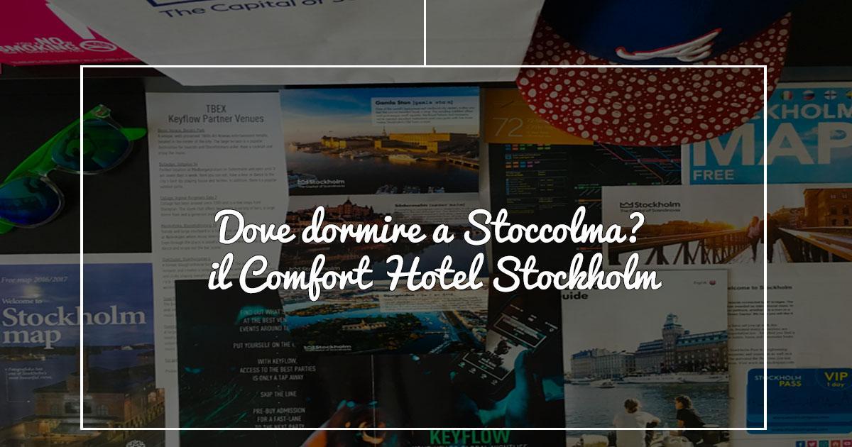 Dove dormire a Stoccolma: il Comfort Hotel Stockholm