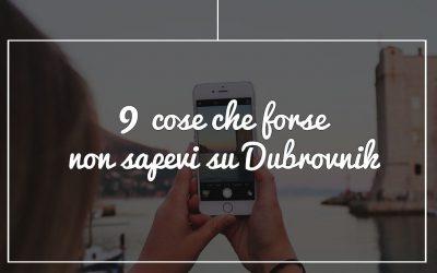 Le 9 cose da sapere su Dubrovnik