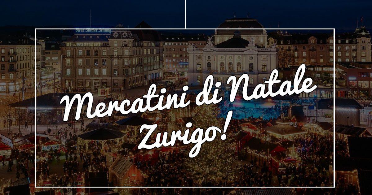 I mercatini di natale di Zurigo