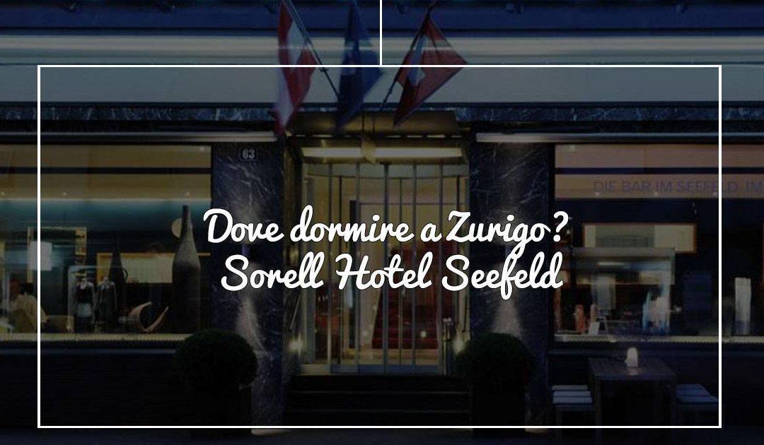 Dove dormire a Zurigo: Sorell Hotel Seefeld