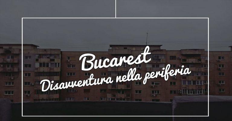 Bucarest---Copertina-Disavventura-nella-periferia
