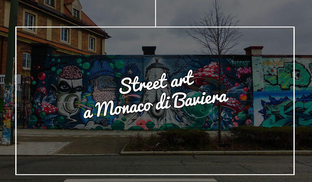 Street Art a Monaco di Baviera: l'area dello Schlachthof