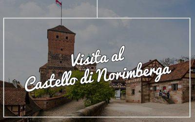 Visita al Castello di Norimberga: dal giardino agli interni