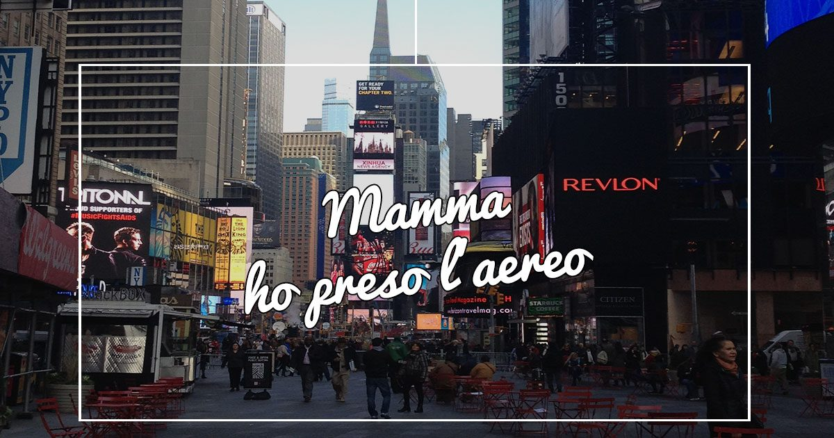 Mamma ho preso l'aereo, mi sono smarrita a New York – (part.3)