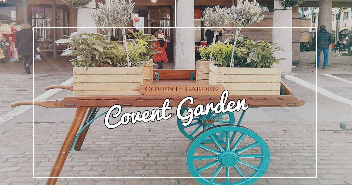 Scoprendo Londra: Covent Garden!